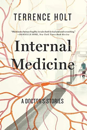 9781631490873: Internal Medicine: A Doctor's Stories