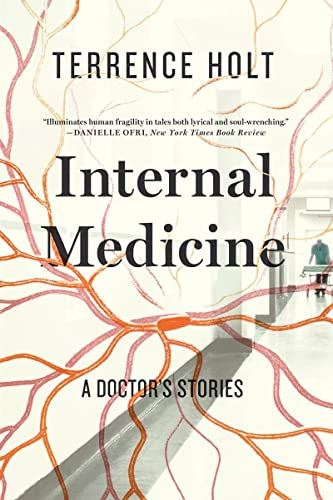 Internal Medicine: A Doctor s Stories (Paperback)