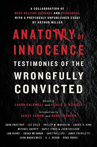 Anatomy of Innocence: Testimonies of the Wrongfully: Caldwell, Laura [Editor];