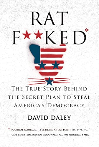 9781631491627: Ratf**ked: The True Story Behind the Secret Plan to Steal America's Democracy