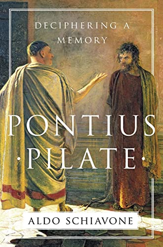 9781631492358: Pontius Pilate: Deciphering a Memory