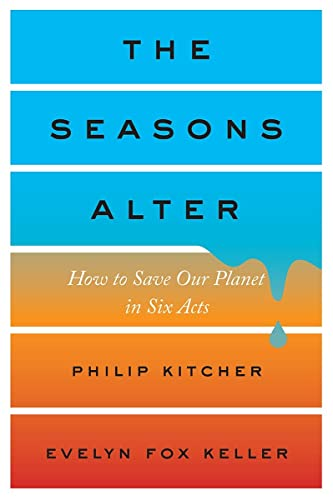 9781631492839: The Seasons Alter: How to Save Our Planet in Six Acts