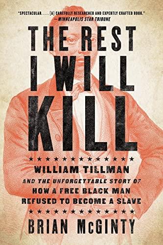The Rest I Will Kill: William Tillman: McGinty, Brian