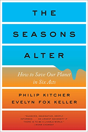 9781631494123: The Seasons Alter: How to Save Our Planet in Six Acts