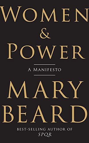 9781631494758: Women & Power: A Manifesto