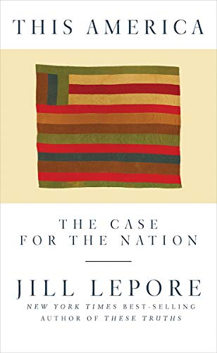 9781631496417: This America: The Case for the Nation