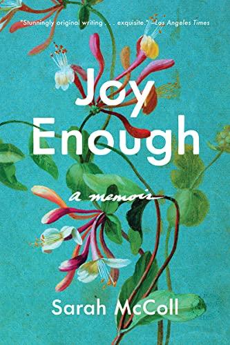 9781631496639: Joy Enough: A Memoir