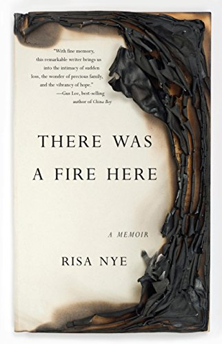 9781631520457: There Was A Fire Here: A Memoir