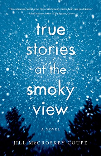 True Stories at the Smoky View: Jill McCroskey Coupe