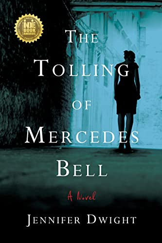 9781631520709: The Tolling of Mercedes Bell: A Novel