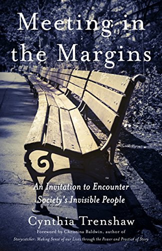 9781631528163: Meeting in the Margins: An Invitation to Encounter Society's Invisible People