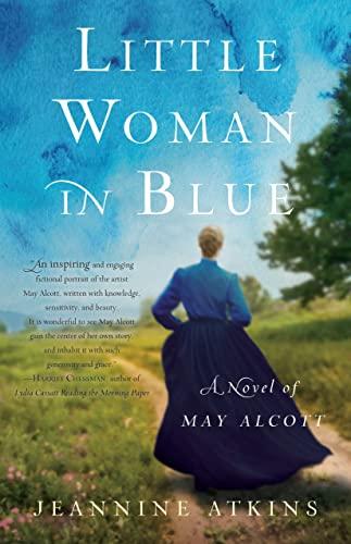9781631529870: Little Woman in Blue: A Novel of May Alcott