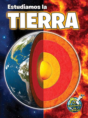 Estudiamos La Tierra (Studying Our Earth Inside and Out) (Hardcover): Kimberly Hutmacher