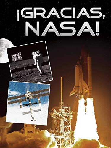 Gracias, NASA! (Thanks, NASA!) (Hardcover): Tom Greve