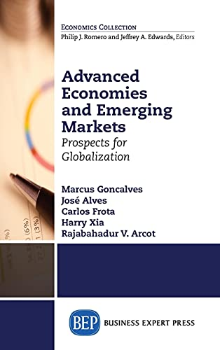 Advanced Economies and Emerging Markets: Prospects for Globalization: Goncalves, Marcus