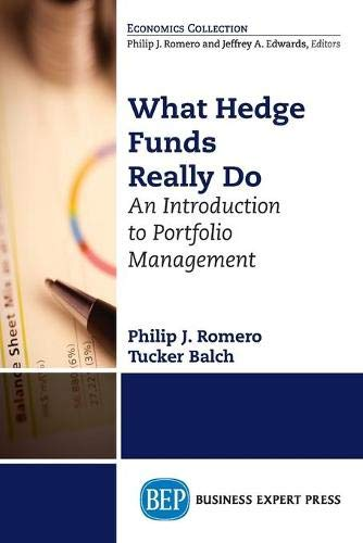 9781631570896: What Hedge Funds Really Do: An Introduction to Portfolio Management