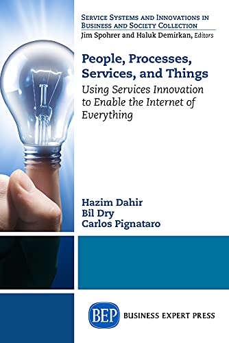 9781631571008: People, Processes, Services, and Things (Service Systems and Innovations in Business and Society Collection)
