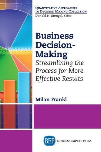 9781631572449: Business Decision-Making