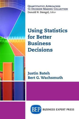 9781631572722: Using Statistics for Better Business Decisions