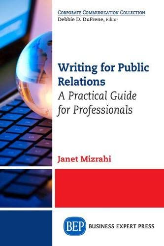 9781631573057: Writing For Public Relations: A Practical Guide for Professionals