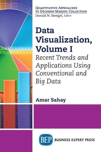 Data Visualization, Volume I: Recent Trends and: Amar Sahay