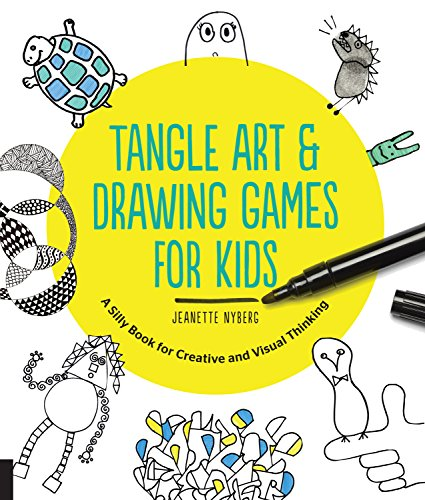 9781631591266: Tangle Art and Drawing Games for Kids: A Silly Book for Creative and Visual Thinking