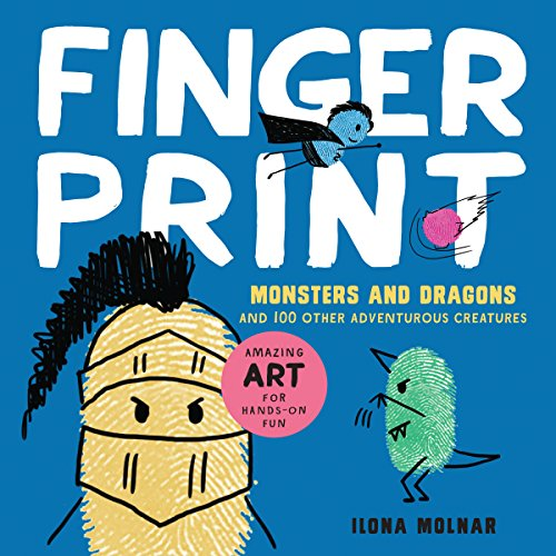 9781631591419: Fingerprint Monsters and Dragons: and 100 Other Adventurous Creatures (Fingerprint Art)