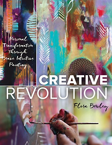 9781631592591: Creative Revolution: Personal Transformation through Brave Intuitive Painting