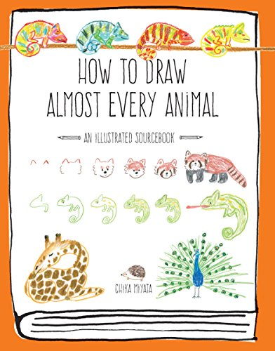 9781631593765: How to Draw Almost Every Animal: An Illustrated Sourcebook (Almost Everything)