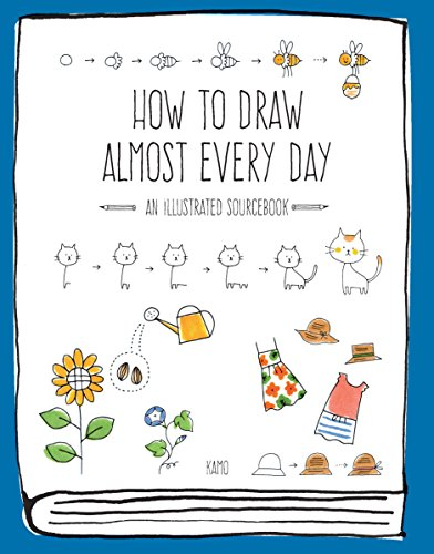 9781631593772: How to Draw Almost Every Day: An Illustrated Sourcebook