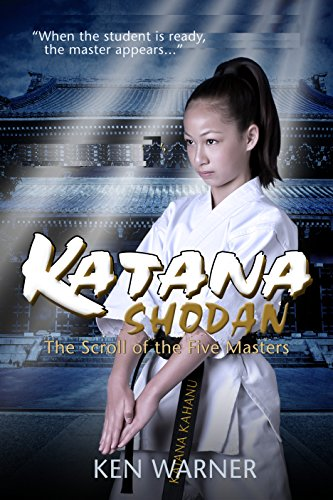 9781631600890: Katana Shodan: The Scroll of Five Masters