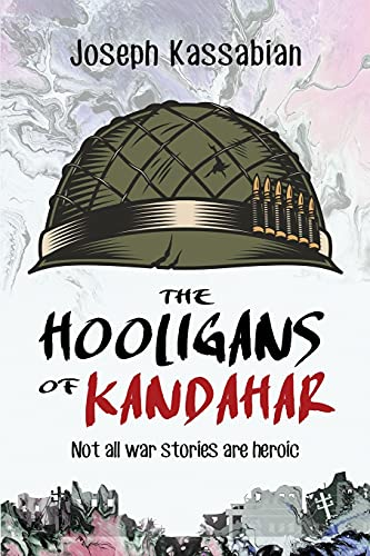 Download The Hooligans of Kandahar: Not All War Stories are Heroic