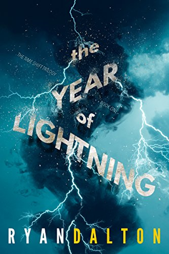 9781631630507: Year of Lightning (The Time Shift Trilogy)