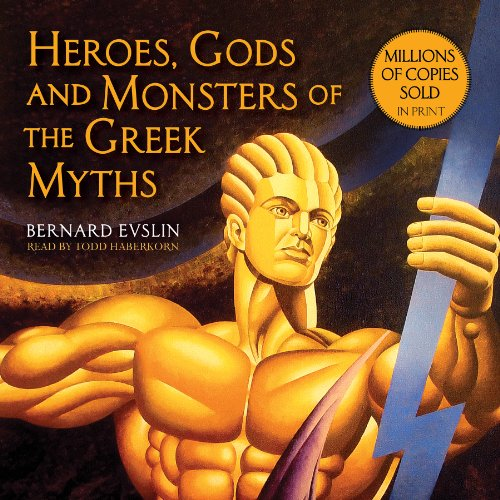 9781631680014: Heroes, Gods and Monsters of the Greek Myths