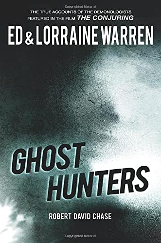 9781631680120: Ghost Hunters: True Stories from the World's Most Famous Demonologists