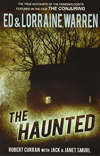 The Haunted: One Family s Nightmare (Paperback): Ed Warren, Lorraine