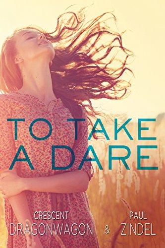 9781631680281: To Take a Dare