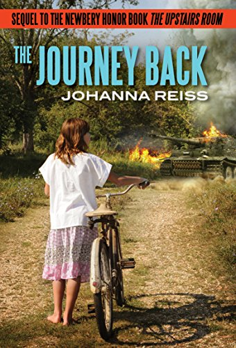 9781631680311: The Journey Back: Sequel to the Newbery Honor Book The Upstairs Room