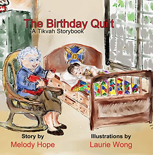 The Birthday Quilt: Hope, Melody
