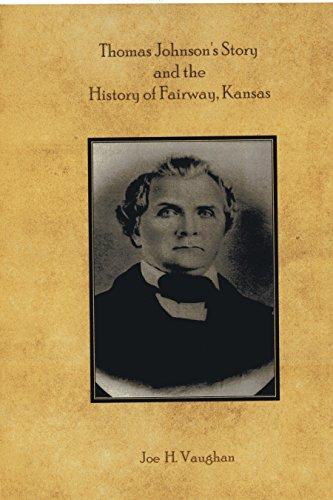 9781631731402: Thomas Johnson's Story and the History of Fairway, Kansas