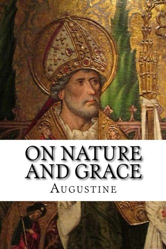 9781631740183: On Nature and Grace