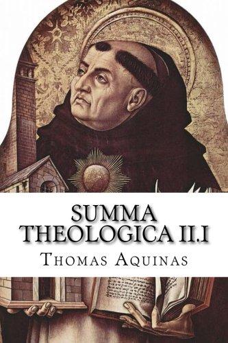 Summa Theologica II.I: Aquinas, Thomas