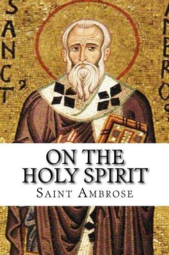 On the Holy Spirit: Saint Ambrose