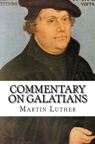 9781631740657: Commentary on Galatians