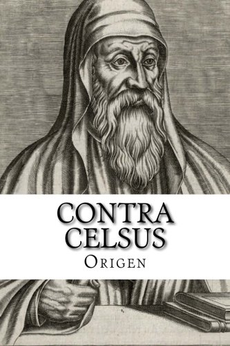 9781631740725: Contra Celsus