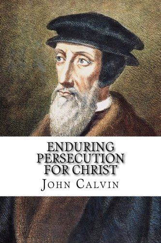 9781631740916: Enduring Persecution for Christ: A Sermon