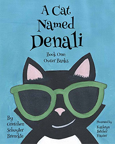 9781631770586: A Cat Named Denali Book One: Outer Banks