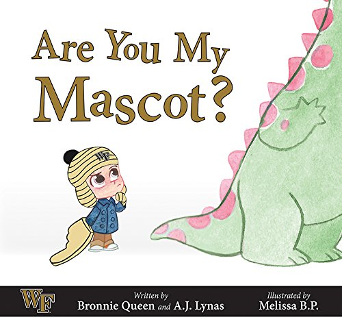 9781631770869: Are You My Mascot?