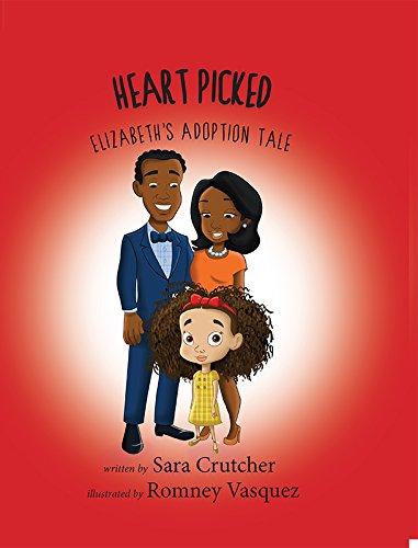 9781631770906: Heart Picked: Elizabeth's Adoption Tale