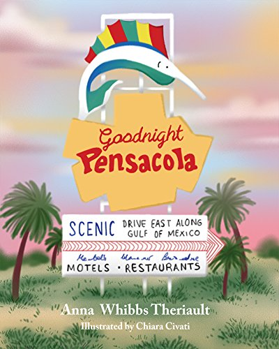 9781631771439: Goodnight Pensacola